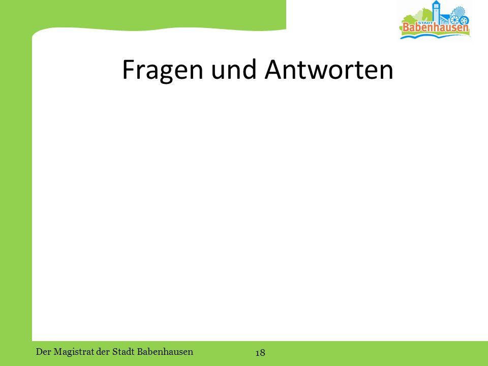 Der Magistrat der Stadt Babenhausen 18 Fragen und Antworten