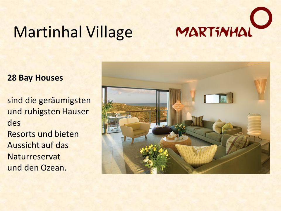 Martinhal Village 28 Bay Houses sind die geräumigsten und ruhigsten Hauser des Resorts und bieten Aussicht auf das Naturreservat und den Ozean.