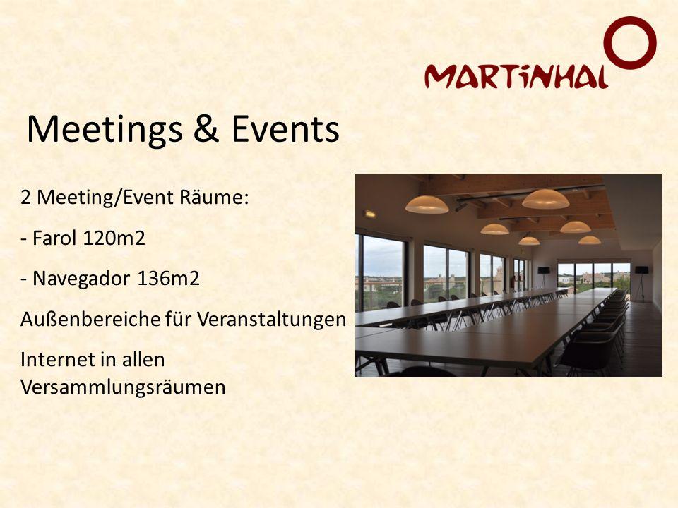 Meetings & Events 2 Meeting/Event Räume: - Farol 120m2 - Navegador 136m2 Außenbereiche für Veranstaltungen Internet in allen Versammlungsräumen