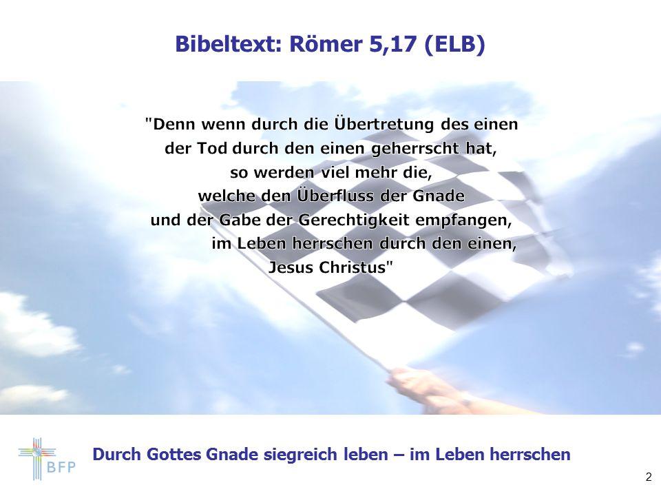 Bibeltext: Römer 5,17 (ELB) 2