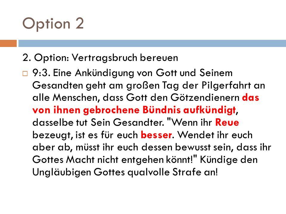 Option 2 2.Option: Vertragsbruch bereuen  9:3.