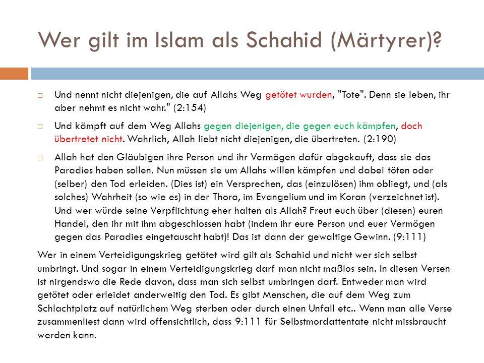 Wer gilt im Islam als Schahid (Märtyrer).