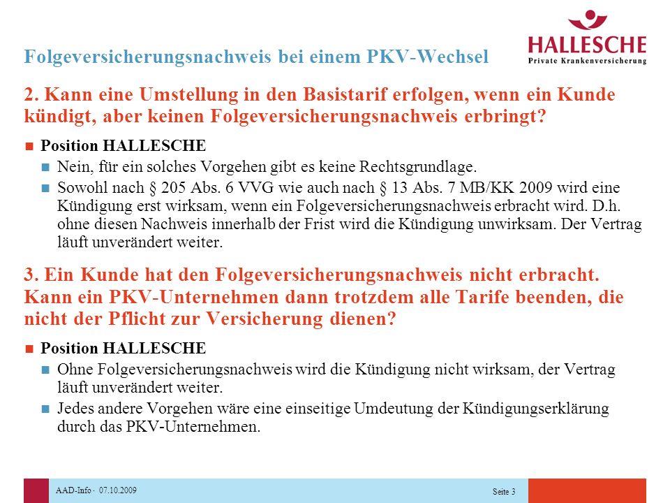 AAD-Info · 07.10.2009 Seite 3 Folgeversicherungsnachweis bei einem PKV-Wechsel 2.