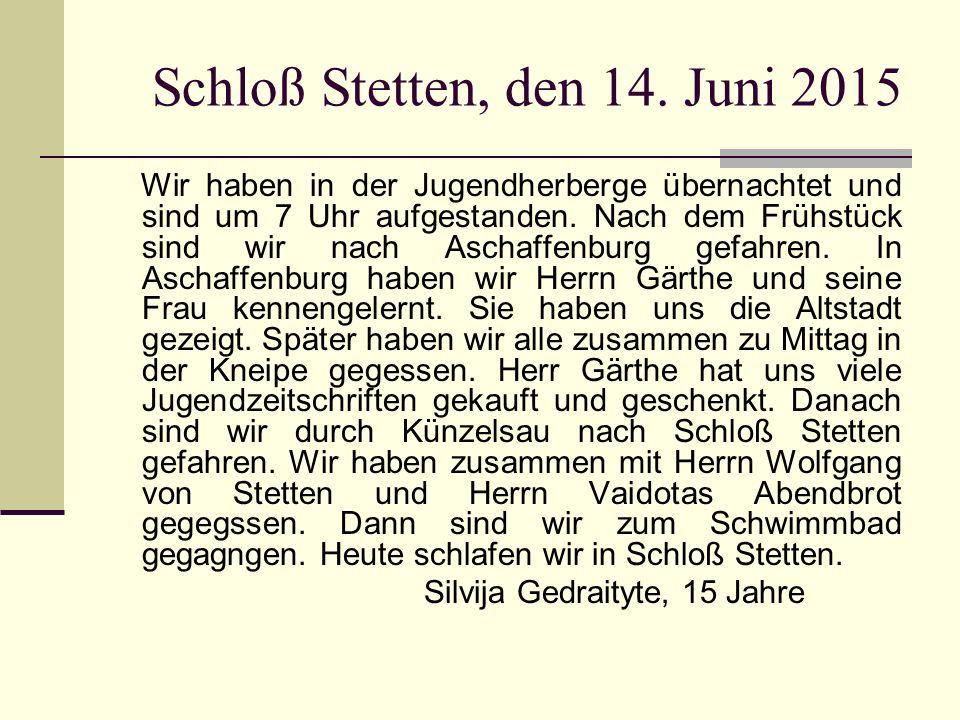Schloß Stetten, den 14.
