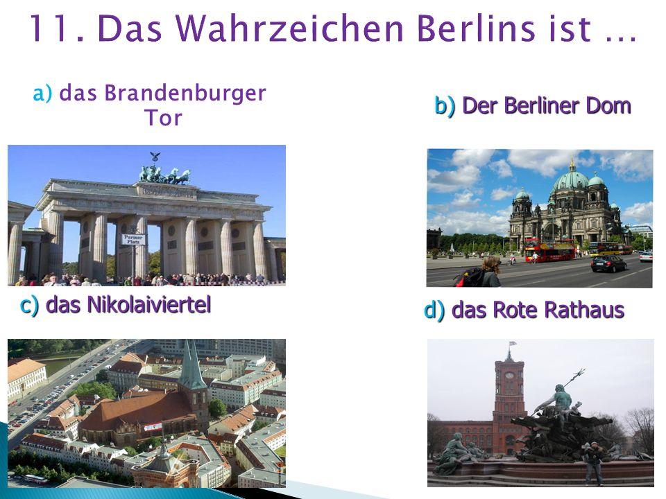 a) der Neckar b) die Donau c) der Rhein d) die Elbe