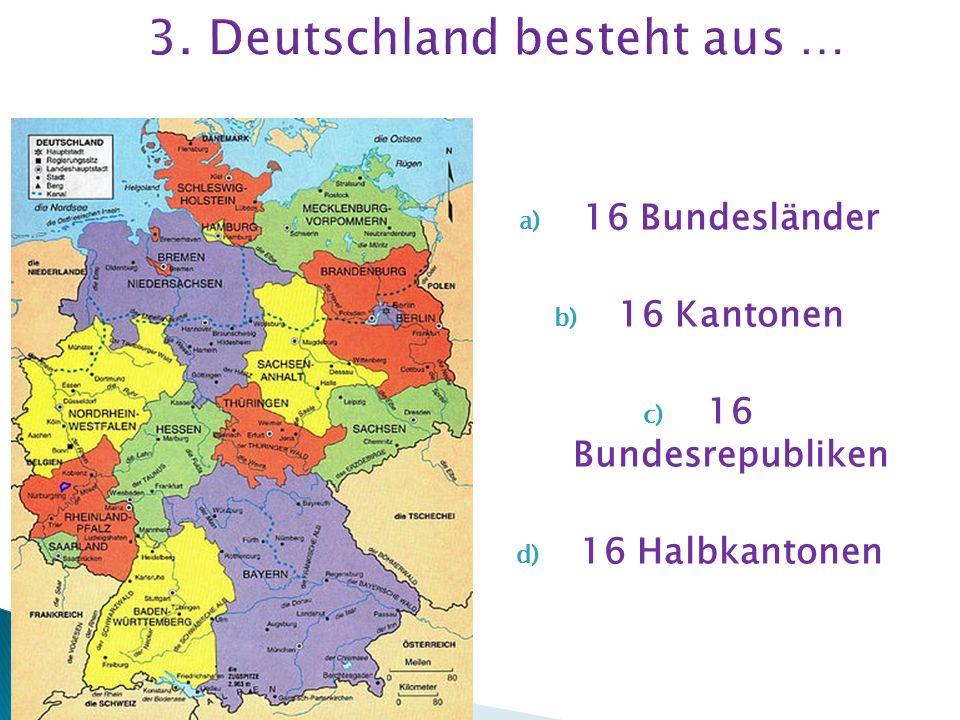 a) Berlin b) Dresden c) Bremen d) Düsseldorf