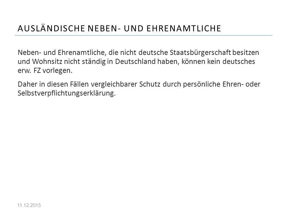 AUSLÄNDISCHE NEBEN- UND EHRENAMTLICHE Neben- und Ehrenamtliche, die nicht deutsche Staatsbürgerschaft besitzen und Wohnsitz nicht ständig in Deutschla