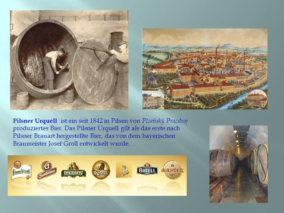 Pilsner Urquell ist ein seit 1842 in Pilsen von Plzeňský Prazdroj produziertes Bier. Das Pilsner Urquell gilt als das erste nach Pilsner Brauart herge