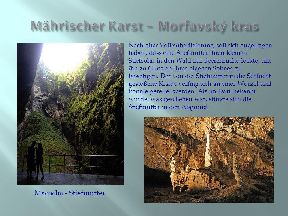 Schöne Tropfsteinhöhlen und unterirdische Felsenlabyrinte hat Märischer Karst.