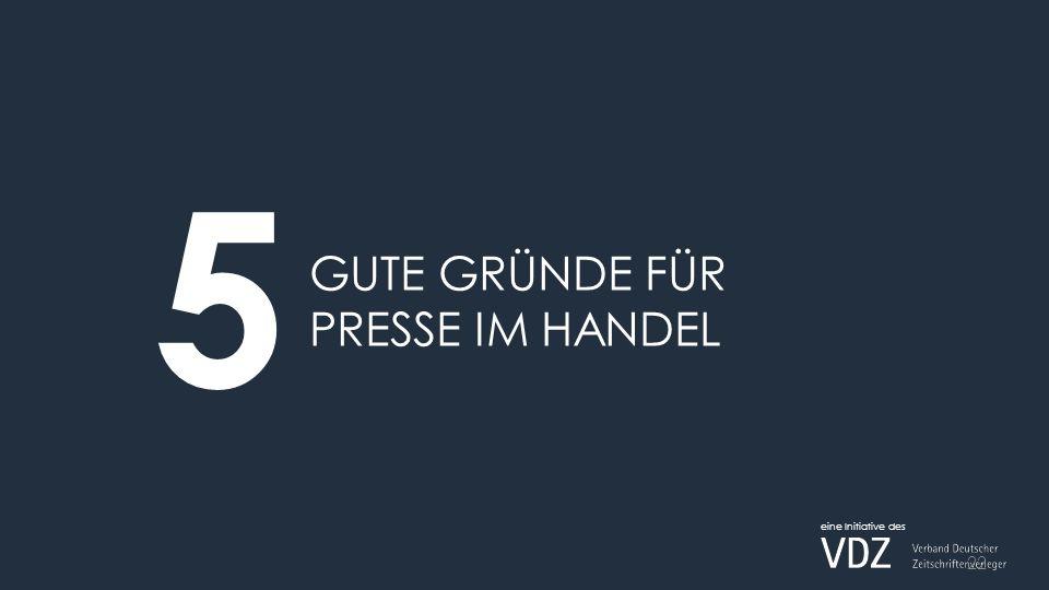 GUTE GRÜNDE FÜR PRESSE IM HANDEL 5 eine Initiative des 22