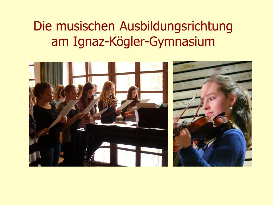 Die musischen Ausbildungsrichtung am Ignaz-Kögler-Gymnasium