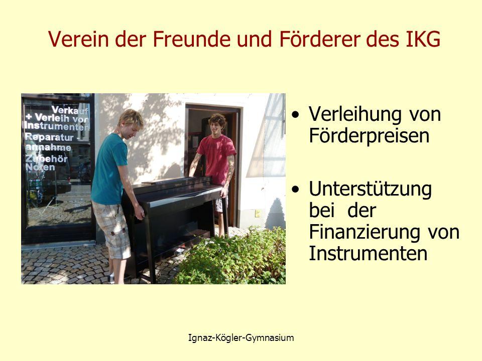 Verein der Freunde und Förderer des IKG Verleihung von Förderpreisen Unterstützung bei der Finanzierung von Instrumenten Ignaz-Kögler-Gymnasium