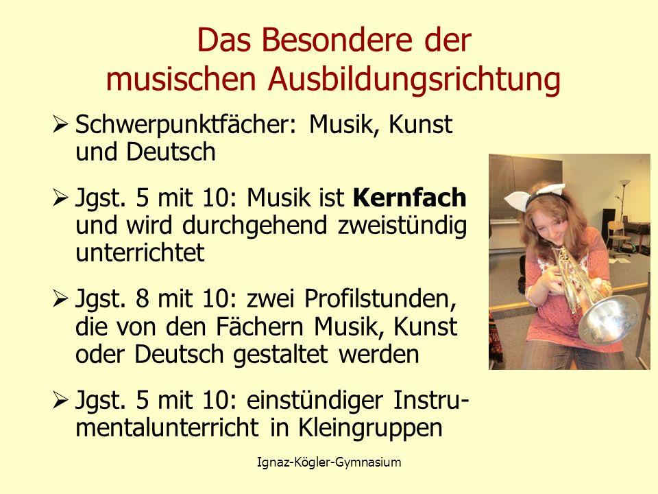 Das Besondere der musischen Ausbildungsrichtung  Schwerpunktfächer: Musik, Kunst und Deutsch  Jgst.