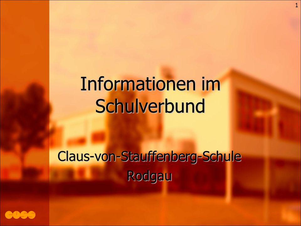 1 Informationen im Schulverbund Claus-von-Stauffenberg-SchuleRodgau