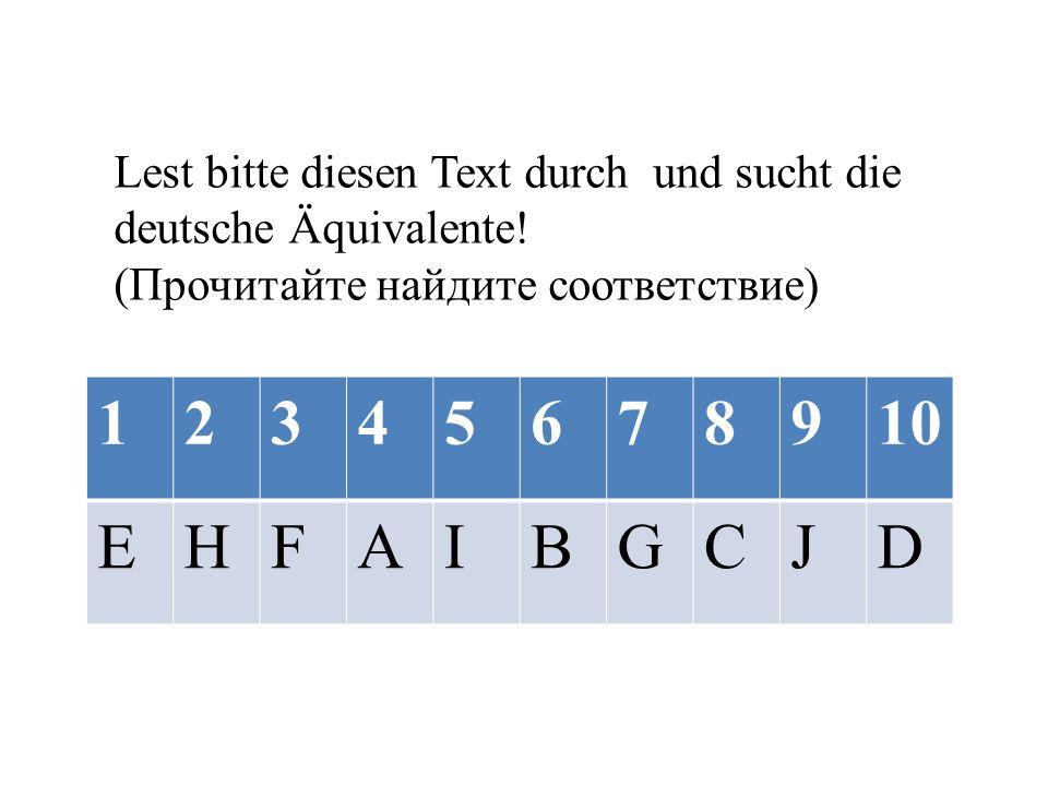 Lest bitte diesen Text durch und sucht die deutsche Äquivalente.