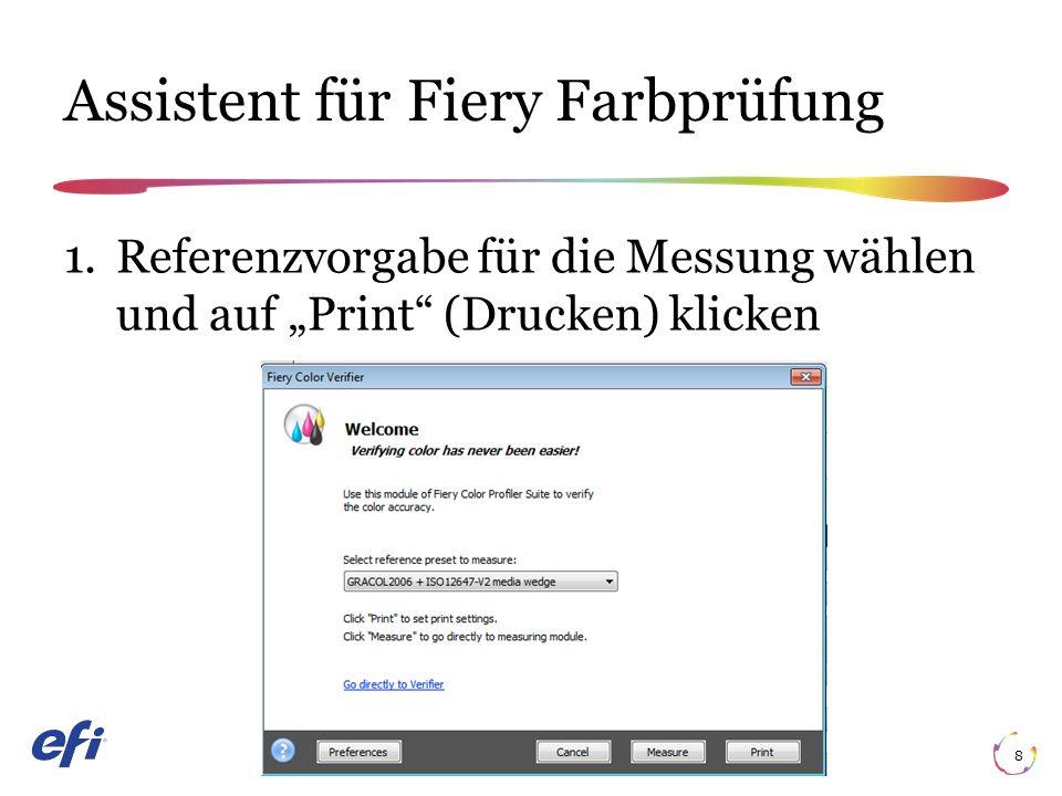 """Assistent für Fiery Farbprüfung 8 1.Referenzvorgabe für die Messung wählen und auf """"Print (Drucken) klicken"""