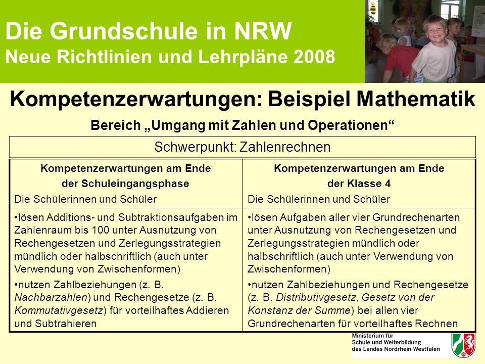 """Die Grundschule in NRW Neue Richtlinien und Lehrpläne 2008 Kompetenzerwartungen: Beispiel Mathematik Bereich """"Umgang mit Zahlen und Operationen"""" Kompe"""