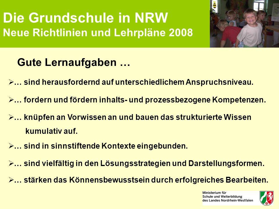 Die Grundschule in NRW Neue Richtlinien und Lehrpläne 2008 Gute Lernaufgaben …  … sind herausfordernd auf unterschiedlichem Anspruchsniveau.  … ford