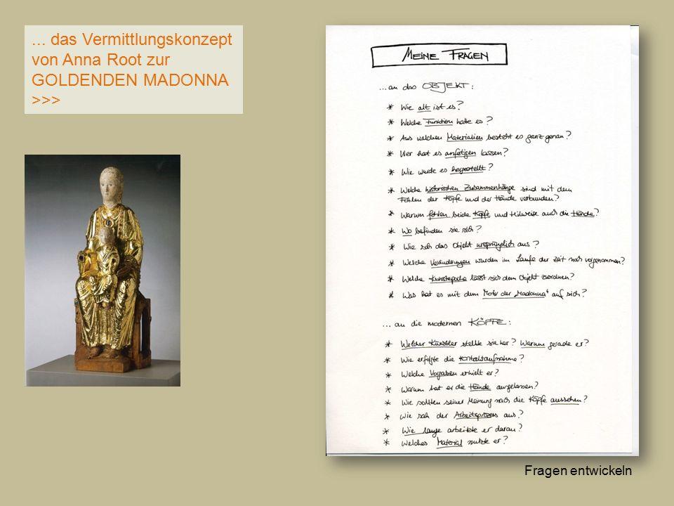 ... das Vermittlungskonzept von Anna Root zur GOLDENDEN MADONNA >>> eine Madonna zeichnen