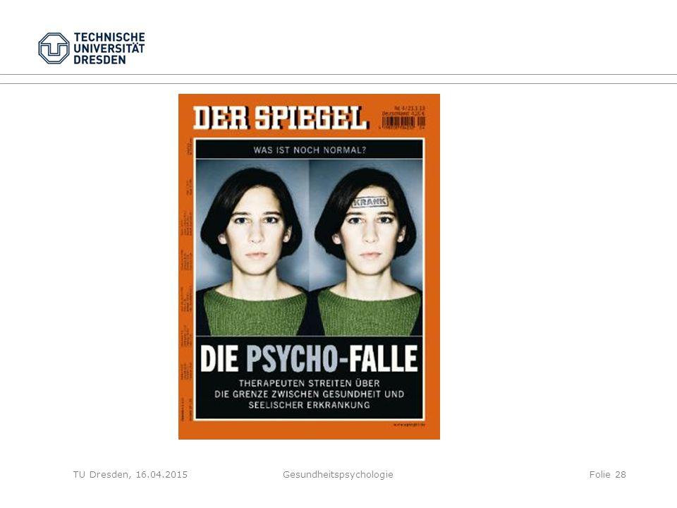 GesundheitspsychologieFolie 28TU Dresden, 16.04.2015