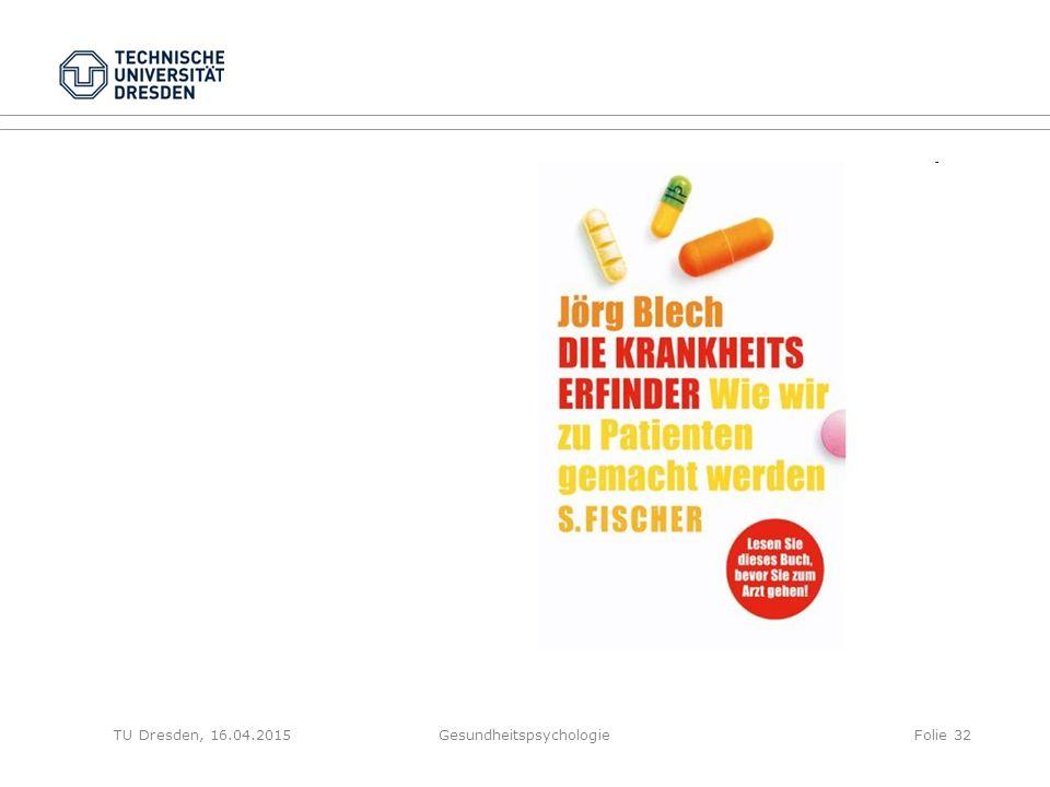 GesundheitspsychologieFolie 32TU Dresden, 16.04.2015