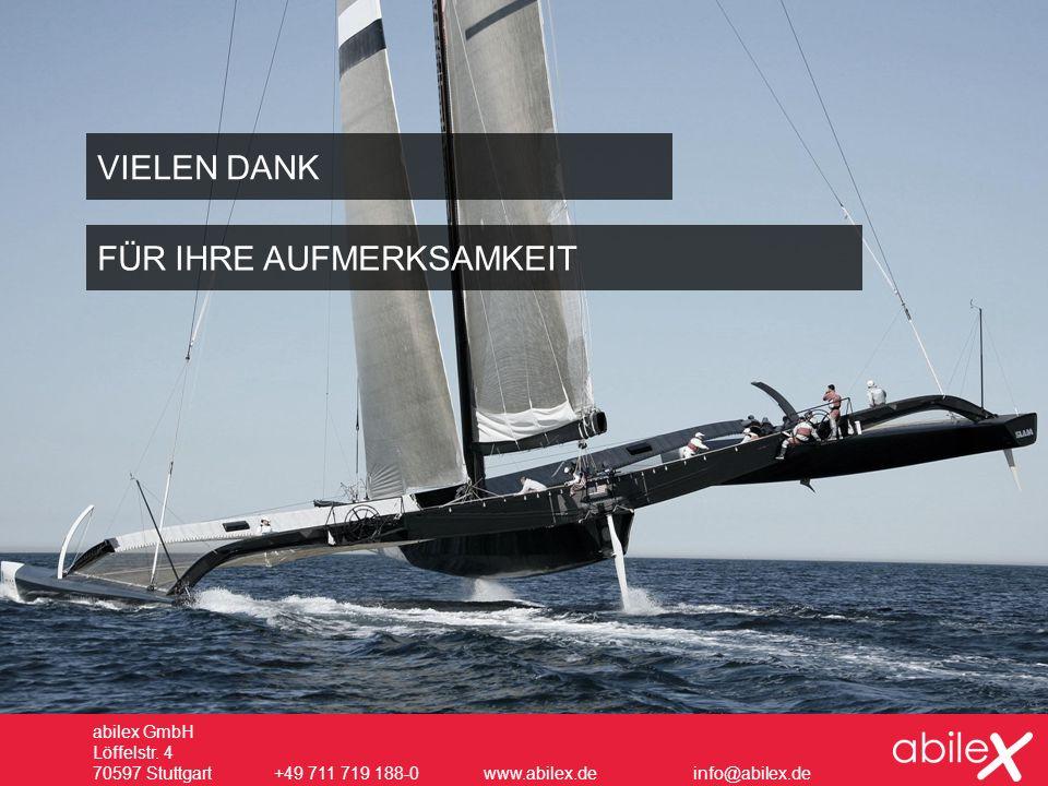 abilex GmbH Löffelstr. 4 70597 Stuttgart +49 711 719 188-0www.abilex.deinfo@abilex.de VIELEN DANK FÜR IHRE AUFMERKSAMKEIT