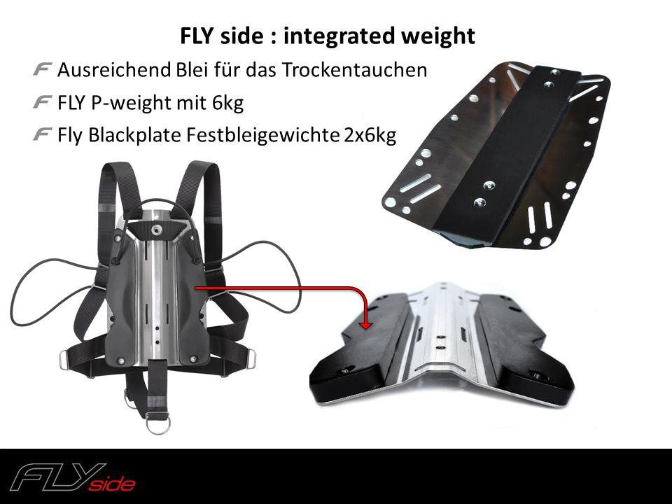 FLY side : integrated weight Ausreichend Blei für das Trockentauchen FLY P-weight mit 6kg Fly Blackplate Festbleigewichte 2x6kg