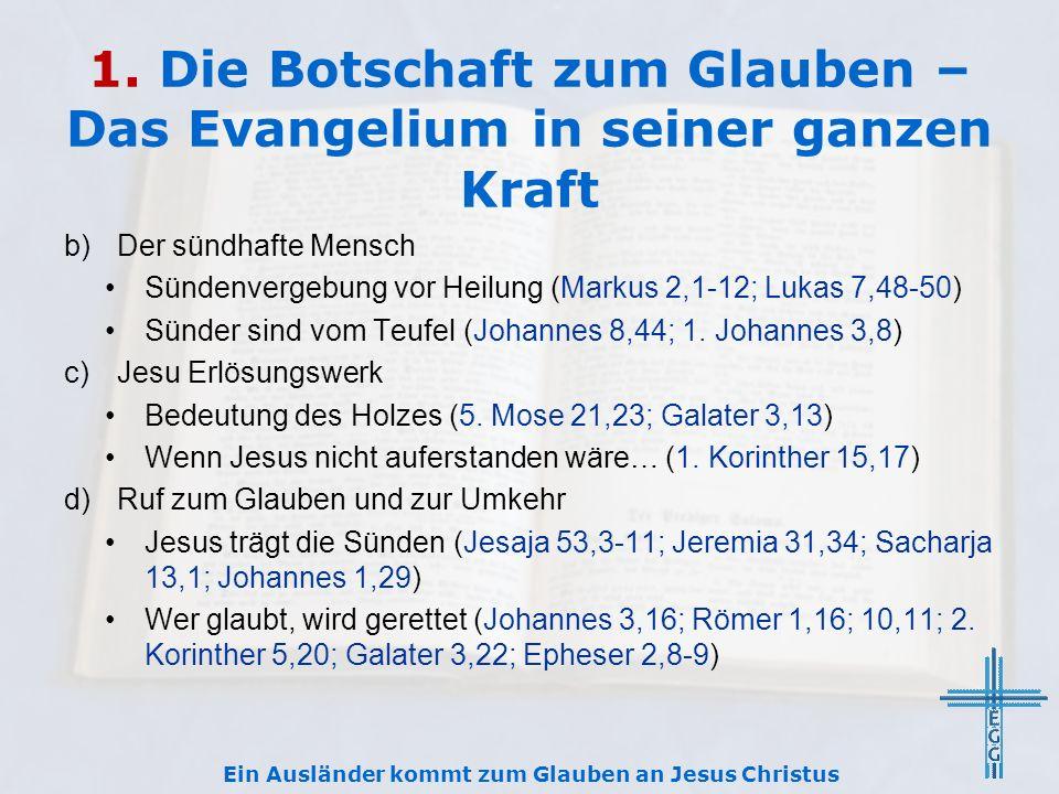 1. Die Botschaft zum Glauben – Das Evangelium in seiner ganzen Kraft b)Der sündhafte Mensch Sündenvergebung vor Heilung (Markus 2,1-12; Lukas 7,48-50)