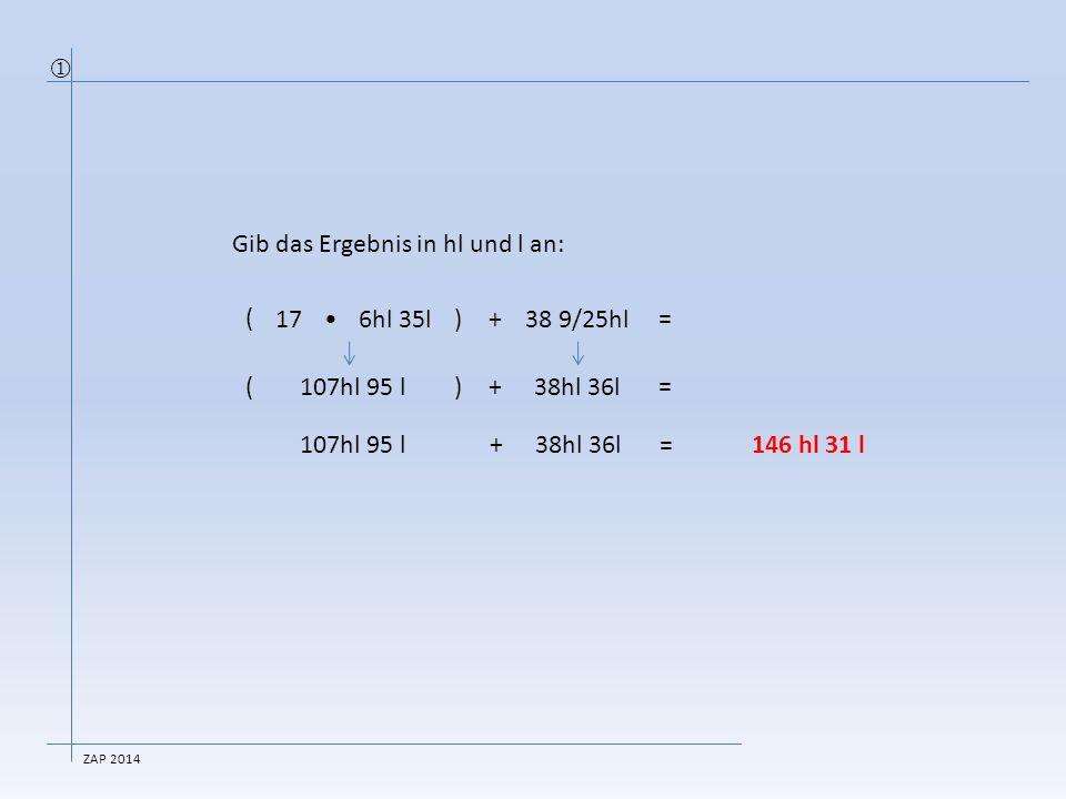 Gib die Lösung in kg und g an:  ̶(34 1/8kg:13)=3192 g  ̶(34125 g:13)=3192 g  ̶(2625g)=3192 g  = g 2625g +  =5817g  =5 kg 817 g  ZAP 2014