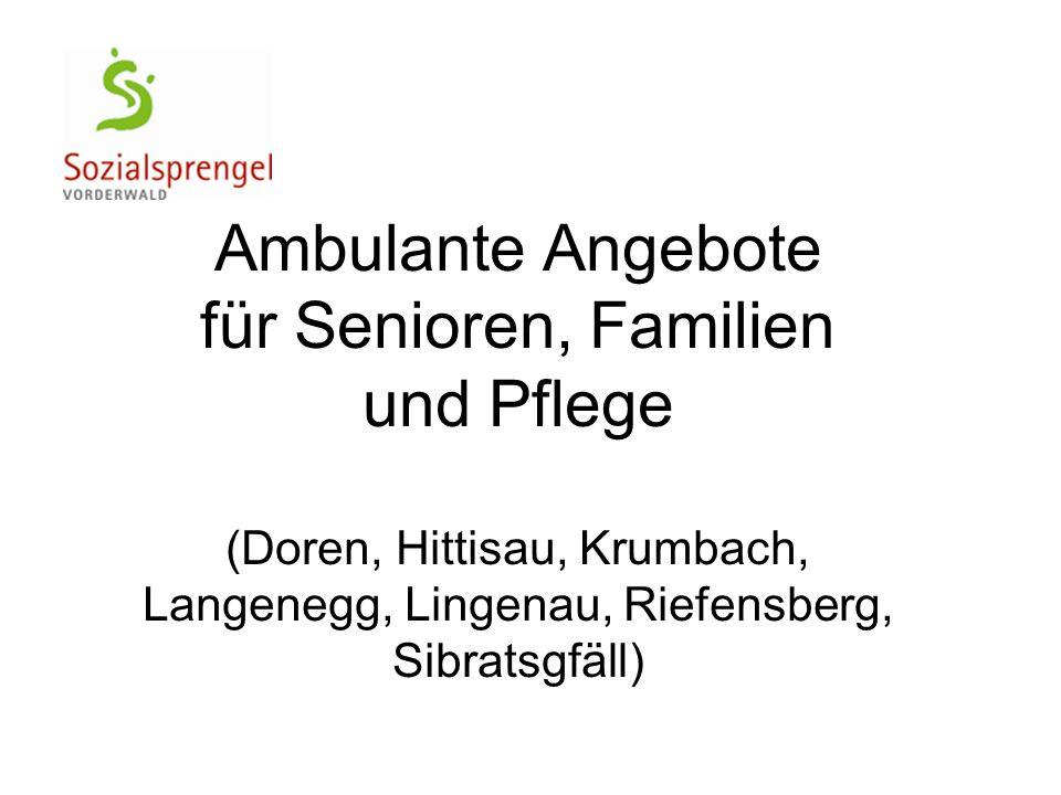 Ambulante Angebote für Senioren, Familien und Pflege (Doren, Hittisau, Krumbach, Langenegg, Lingenau, Riefensberg, Sibratsgfäll)