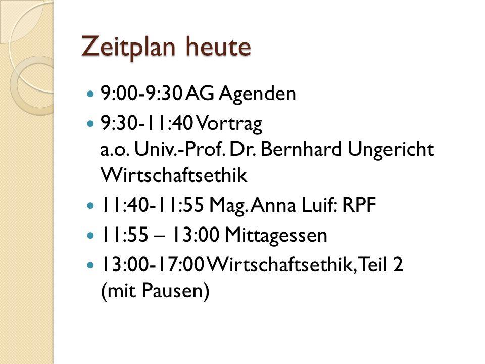 Zeitplan heute 9:00-9:30 AG Agenden 9:30-11:40 Vortrag a.o.
