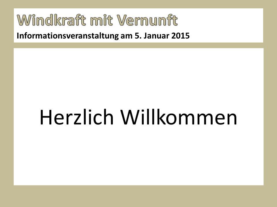 Herzlich Willkommen Informationsveranstaltung am 5. Januar 2015