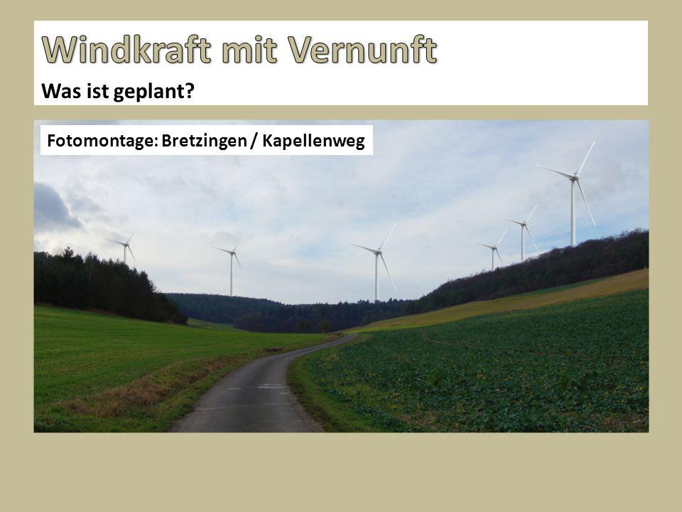 Was ist geplant? Fotomontage: Bretzingen / Kapellenweg
