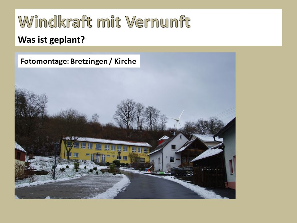 Was ist geplant? Fotomontage: Bretzingen / Kirche