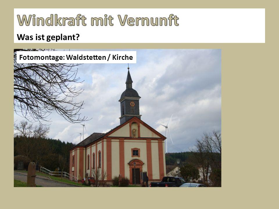 Was ist geplant Fotomontage: Waldstetten / Kirche
