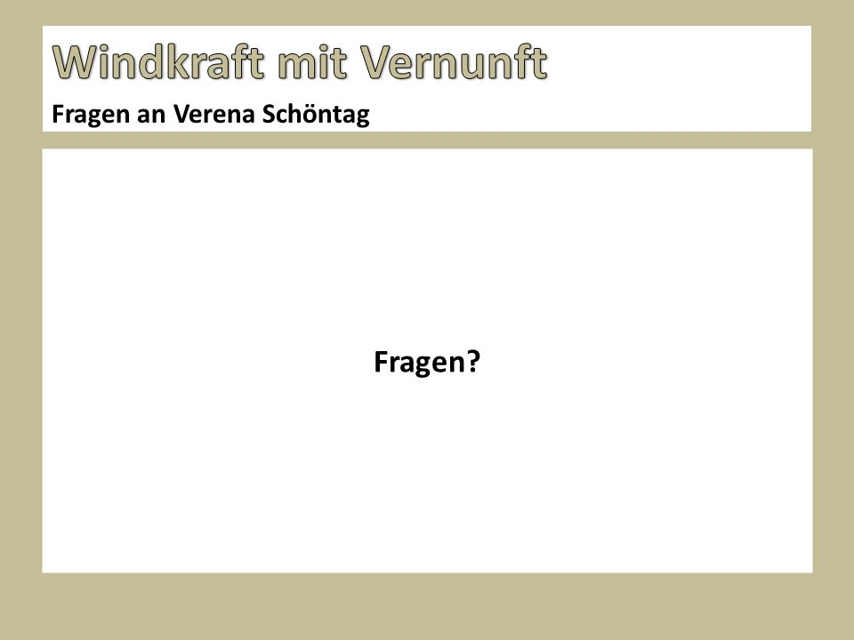 Fragen Fragen an Verena Schöntag