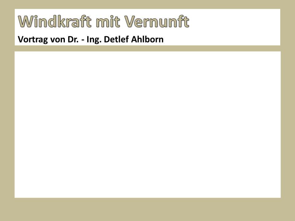 Vortrag von Dr. - Ing. Detlef Ahlborn