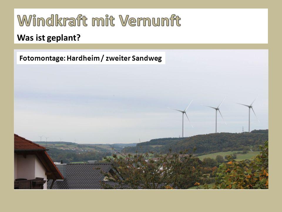 Was ist geplant? Fotomontage: Hardheim / zweiter Sandweg