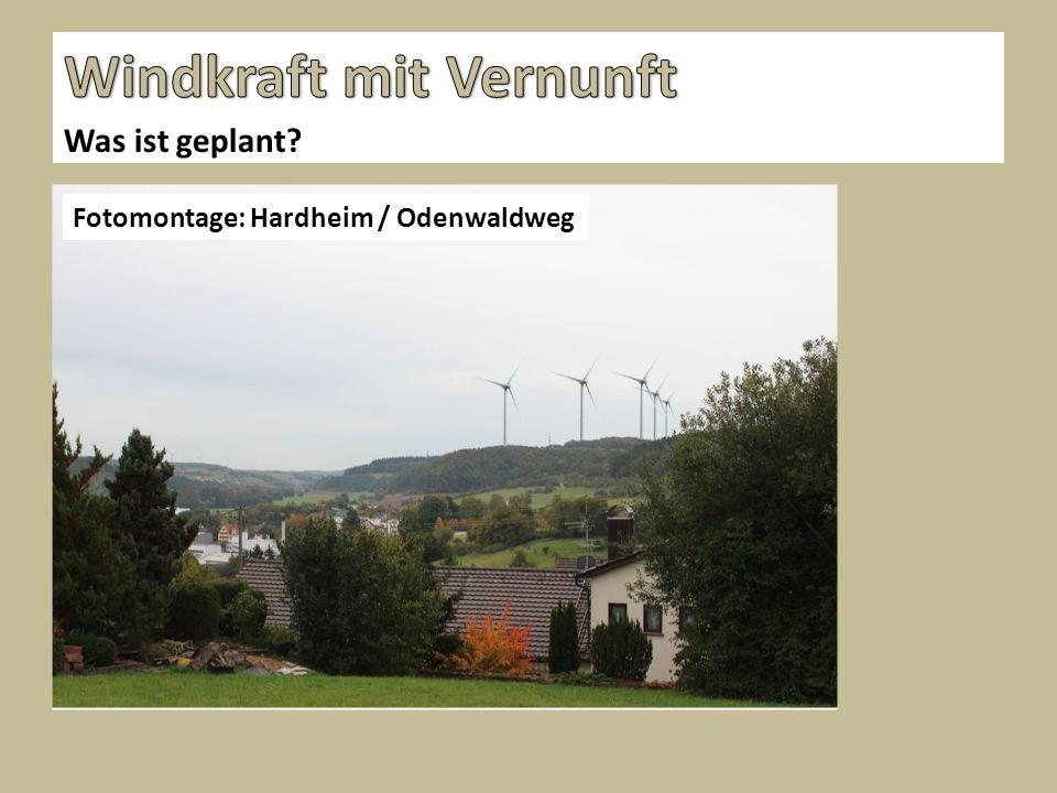Was ist geplant Fotomontage: Hardheim / Odenwaldweg