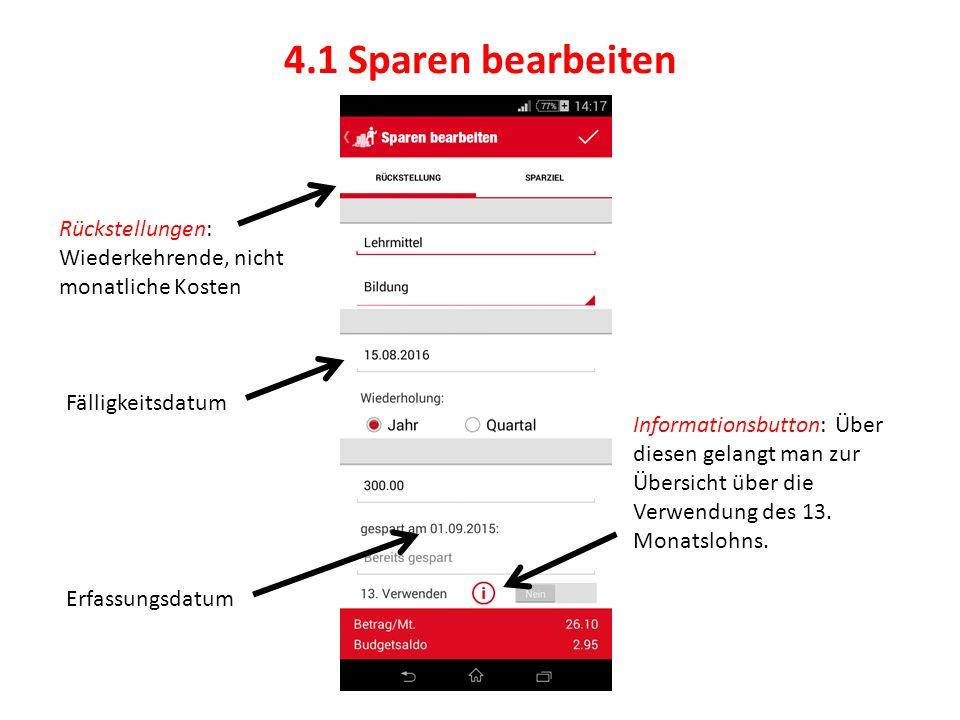 4.1 Sparen bearbeiten Informationsbutton: Über diesen gelangt man zur Übersicht über die Verwendung des 13.