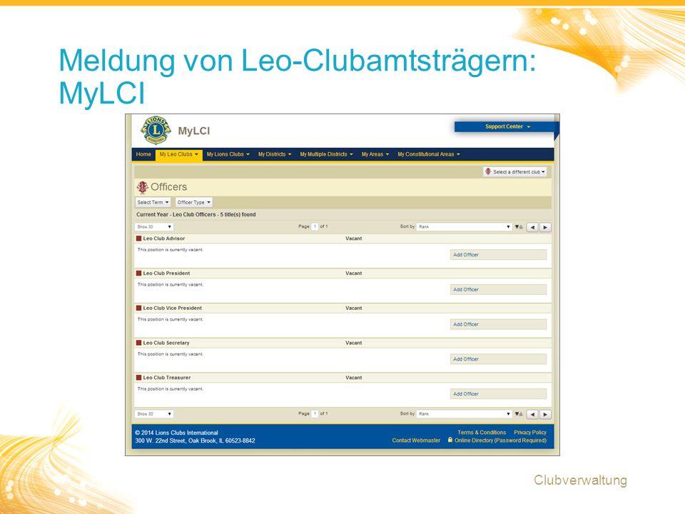 10 Meldung von Leo-Clubamtsträgern: MyLCI Clubverwaltung