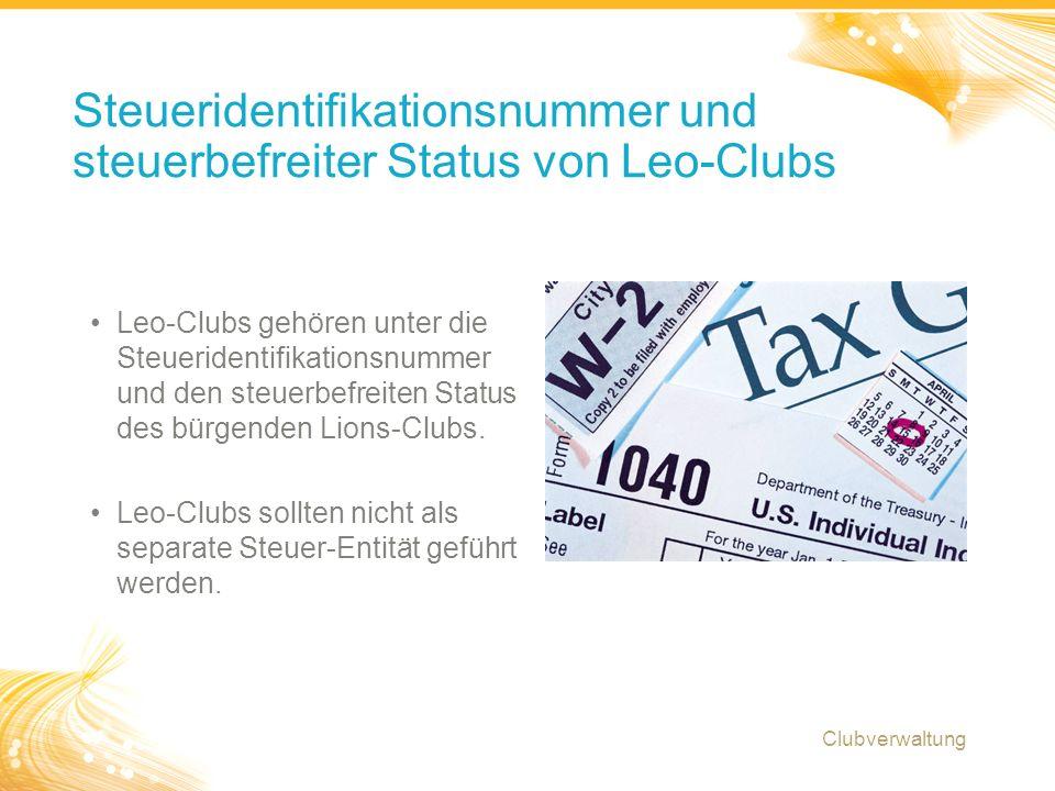 8 Leo-Clubs gehören unter die Steueridentifikationsnummer und den steuerbefreiten Status des bürgenden Lions-Clubs.