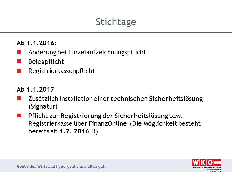 Ab 1.1.2016: Änderung bei Einzelaufzeichnungspflicht Belegpflicht Registrierkassenpflicht Ab 1.1.2017 Zusätzlich Installation einer technischen Sicher