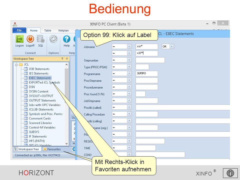 HORIZONT 5 XINFO ® Bedienung Option 99: Klick auf Label Mit Rechts-Klick in Favoriten aufnehmen