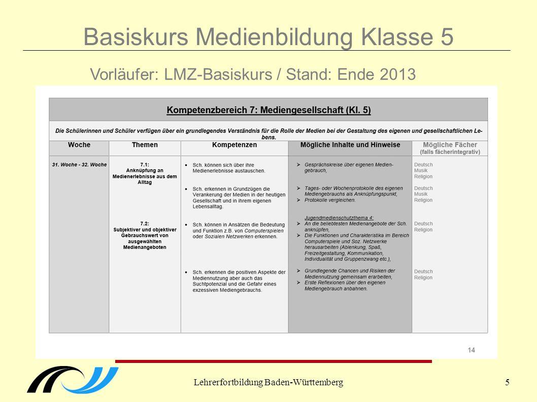 Lehrerfortbildung Baden-Württemberg6 Basiskurs Medienbildung Klasse 5 Arbeit in der Kommission März 2014 bis September 2014: Erstellung der Arbeitsfassungen SEK1 und G8 für Abgabe am 8.