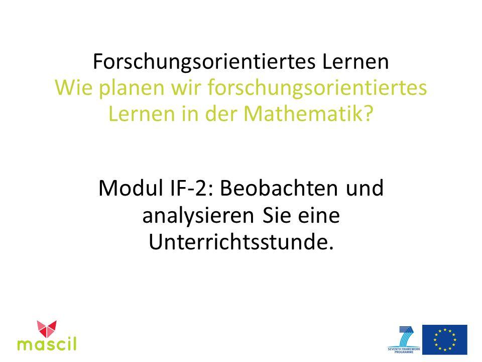 Forschungsorientiertes Lernen Wie planen wir forschungsorientiertes Lernen in der Mathematik.