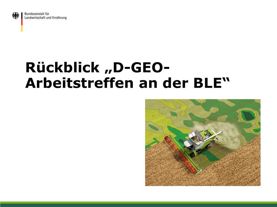 """Rückblick """"D-GEO- Arbeitstreffen an der BLE"""""""