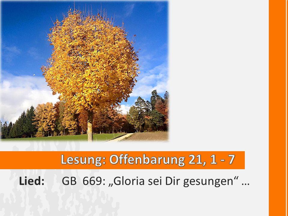 "Lied: GB 669: ""Gloria sei Dir gesungen"" …"