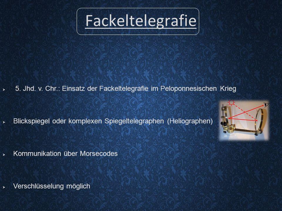 Fackeltelegrafie  5.Jhd. v.