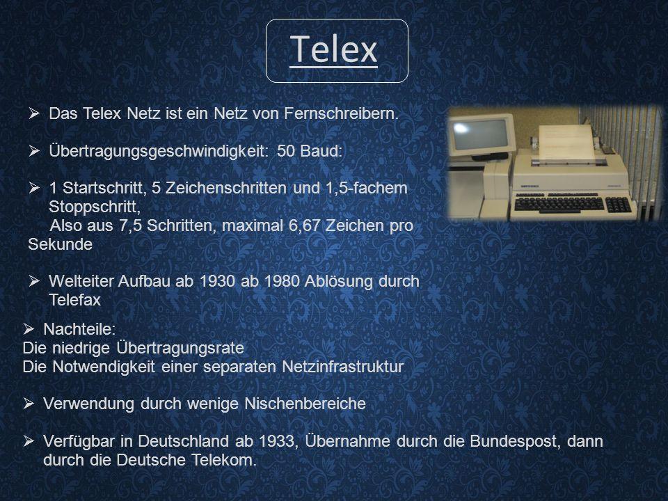 Telex  Das Telex Netz ist ein Netz von Fernschreibern.